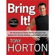 Bring It! : The Revolutionary Fitness Pl...