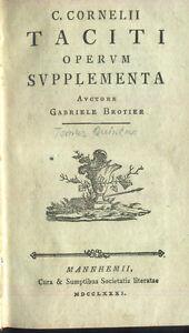 Brotier-C-Cornelius-Tacitus-Operum-Supplementa-Tom-V-Mannheim-MDCCLXXXI-1731