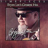 Bryan Lee's Greatest Hits by Bryan Lee (...