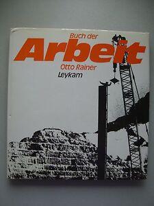 Buch der Arbeit Otto Rainer Leykam 1983 Fotografie - Deutschland - Widerrufsbelehrung Widerrufsrecht Als Verbraucher haben Sie das Recht, binnen einem Monat ohne Angabe von Gründen diesen Vertrag zu widerrufen. Die Widerrufsfrist beträgt ein Monat ab dem Tag, an dem Sie oder ein von Ihnen benannter Dritte - Deutschland