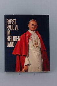 Burda-Verlag-Hrsg-Papst-Paul-VI-im-Heiligen-Land