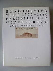Burgtheater-Wien-1776-1986-Ebenbild-Widerspruch-210-Jahre-1986-Theater