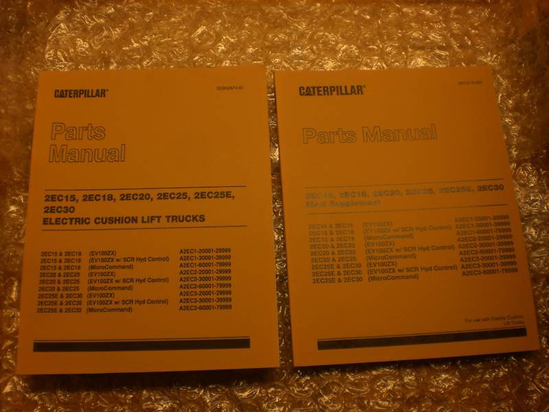 CATERPILLAR PART MANUALS LIFT TRUCK 2EC15 2EC30 & OTHER on