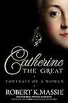 Catherine the Great by Robert K. Massie (2011, Hardcover)