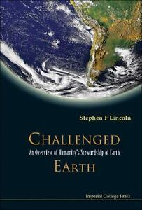 Challenged Earth : An Overview of Humani...