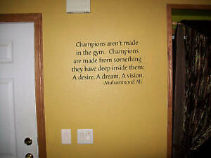 Chamions wall quote, Muhammond Ali Vinyl decal in Home & Garden, Home Decor, Decals, Stickers & Vinyl Art | eBay