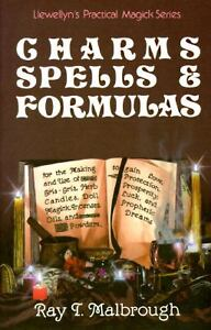 Charms, Spells, and Formulas : For the M...