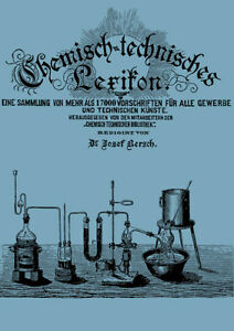Chemisch-Technisches-Lexikon-Bersch-ueber-17000-Rezepte-Vorschriften-1900