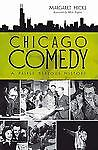 Chicago Comedy : A Fairly Serious Histor...