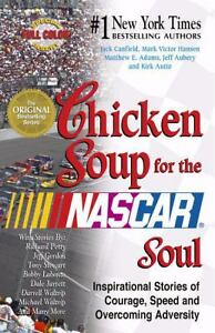 Chicken Soup for the NASCAR� Soul : Insp...