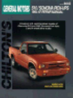 Chilton General Motors Chevrolet, GMC Sonoma Pick Ups, 1994 1996 by