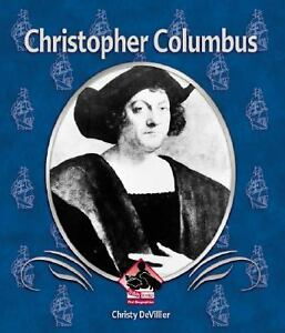 Christopher Columbus (First Biographies) Christy Devillier