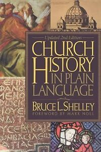 Church History in Plain Language by Bruc...