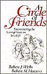 Circle of Friends Encountering the Caring Voices in Your Life by