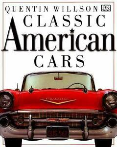 Classic American Cars Quentin Willson