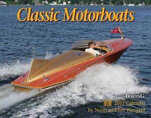 Classic Motorboats Calendar Norm Wangard and Jim Wangard