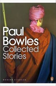 Collected-Stories-by-Paul-Bowles-Paperback-2009