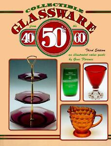 Collectible Glassware from the 40s, 50s ...