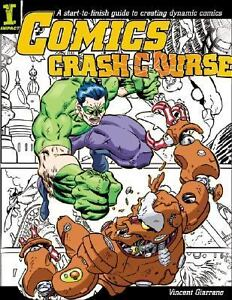 Comics Crash Course by Vincent Giarrano ...