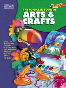 The Complete Book of Arts and Crafts (20...