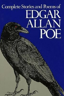 Complete Stories and Poems of Edgar Allan Poe by Edgar Allan Poe 1984