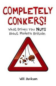 Completely Conkers: What Drives You Nuts...