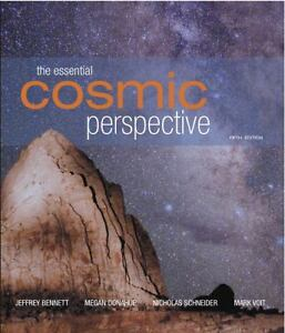 The Cosmic Perspective by Jeffrey O. Ben...