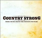 Country Strong: More Music from the Moti...