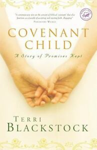 Covenant Child - A Story of Promises Kep...