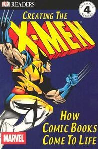 Creating the X-Men : How Comic Books Com...