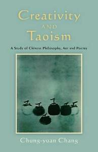 Creativity and Taoism: A Study of Chines...