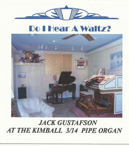 DO I HEAR A WALTZ ? JACK GUSTAFSON WURLITZER THEATRE PIPE ORGAN-CD in Musical Instruments & Gear, Piano & Organ, Organ | eBay