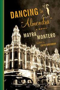 Dancing to Almendra by Mayra Montero (20...