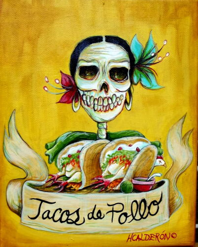 Day of the Dead, 'Tacos de Pollo' signed Print by artist Heather Calderon in Art, Direct from the Artist, Paintings | eBay