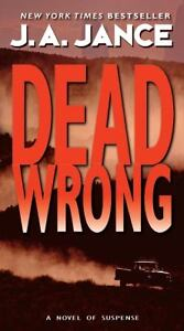 Dead Wrong by J. A. Jance (2007, Paperba...