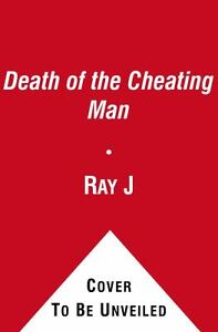 Death of the Cheating Man : What Every W...