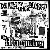 Death By Unga Bunga!! * by Mummies (The)...