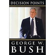Decision Points by George W. Bush (2010,...