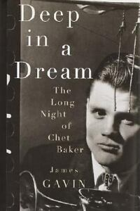 Deep in a Dream : The Long Night of Chet...