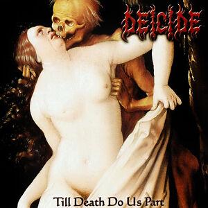 Deicide-Till-Death-Do-Us-Part-CD-Patch-NEU