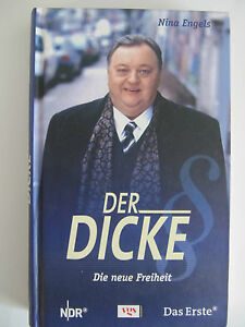 Der-Dicke-Die-neue-Freiheit-Nina-Engels-Buch-zur-Fernsehserie