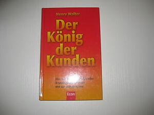 Der-Koenig-der-Kunden-von-Henry-Walter