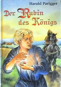 Der-Rubin-des-Koenigs-von-Harald-Parigger