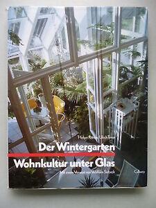 der wintergarten wohnkultur unteer glas ideen beispiele