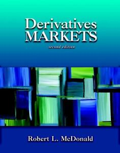 Derivatives Markets by Robert L. McDonal...