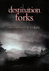 Destination Forks: The Real World of Twi...