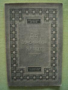 Die-Durchbrucharbeit-in-der-Handarbeit-von-ca-1920
