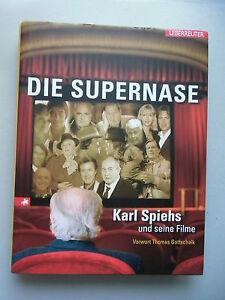 Die Supernase Karl Spiehs und seine Filme Vorwort Thomas Gottschalk 2006 - Deutschland - Widerrufsbelehrung Widerrufsrecht Als Verbraucher haben Sie das Recht, binnen einem Monat ohne Angabe von Gründen diesen Vertrag zu widerrufen. Die Widerrufsfrist beträgt ein Monat ab dem Tag, an dem Sie oder ein von Ihnen benannter Dritte - Deutschland