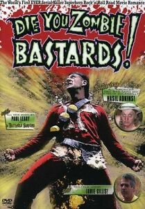 Die You Zombie Bastards! (DVD, 2007)