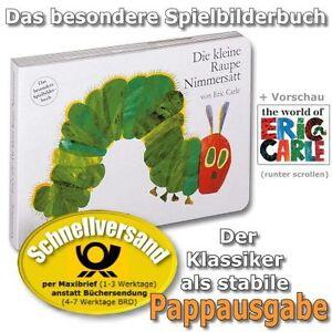 Die-kleine-Raupe-Nimmersatt-Das-besondere-Spielbilderbuch-Pappbilderbuch